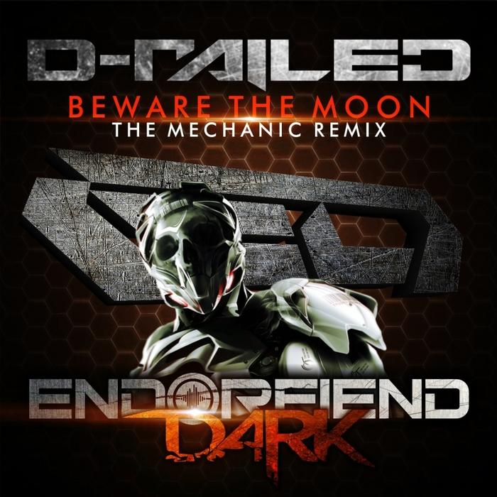 D RAILED - Beware The Moon
