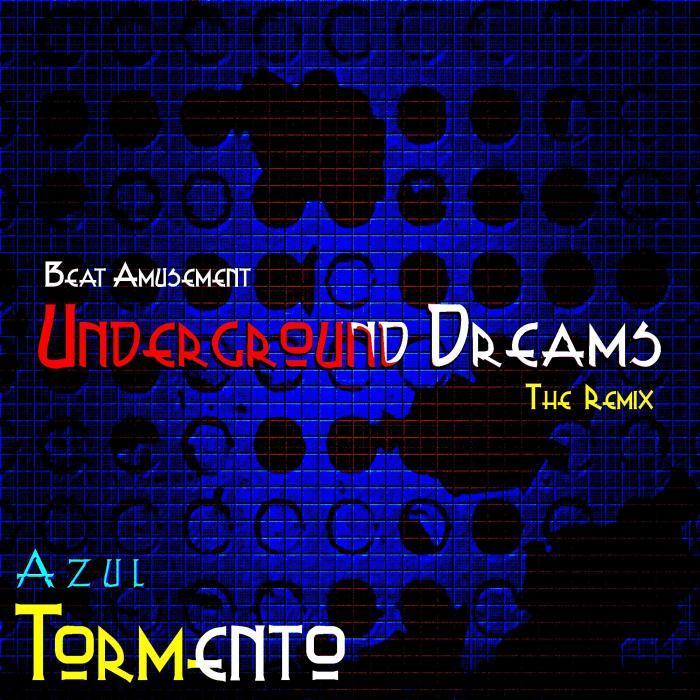 BEAT AMUSEMENT - Underground Dreams