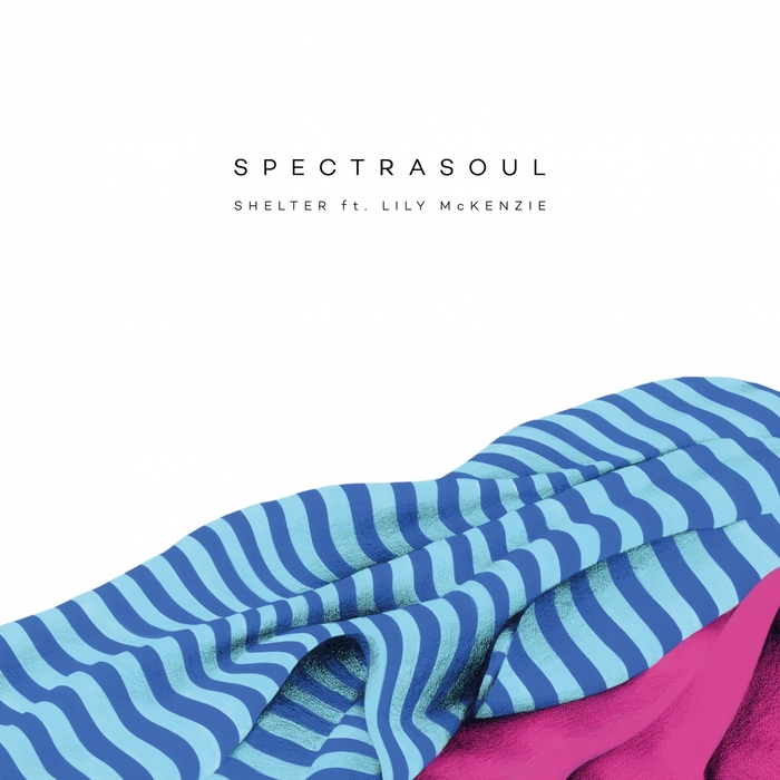 SPECTRASOUL feat LILY MCKENZIE - Shelter