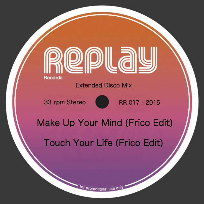 FRICO - Make Up Your Mind/Touch Your Life (Frico Edits)