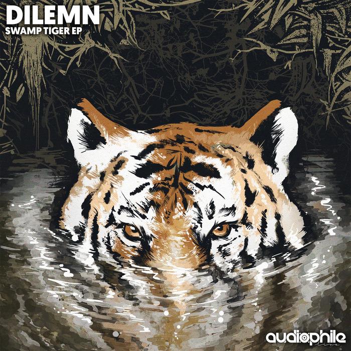 DILEMN - Swamp Tiger EP
