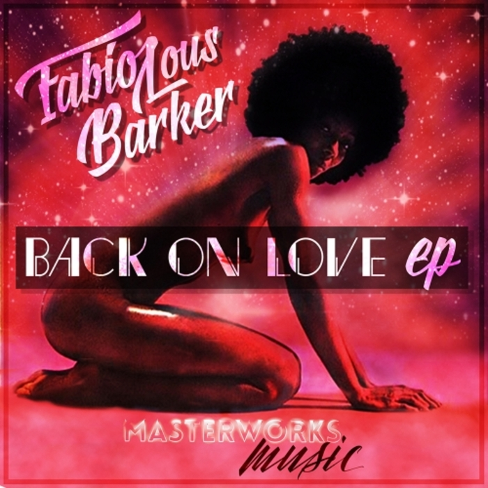 FABIOLOUS BARKER - Back On Love EP