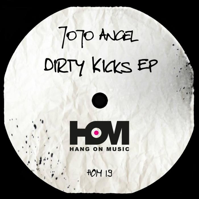 ANGEL, Jojo - Dirty Kicks EP
