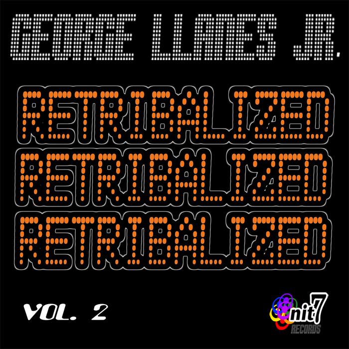 LLANES JR, George - Retribalized Vol 2