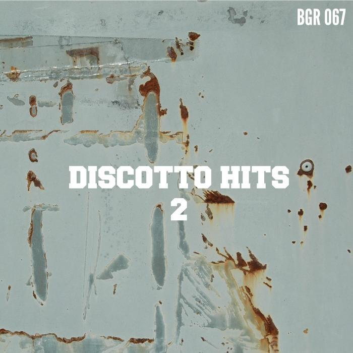 DISCOTTO/DNASER/COMERSIMPLY/LE MOUSIKE - Discotto Hits 2