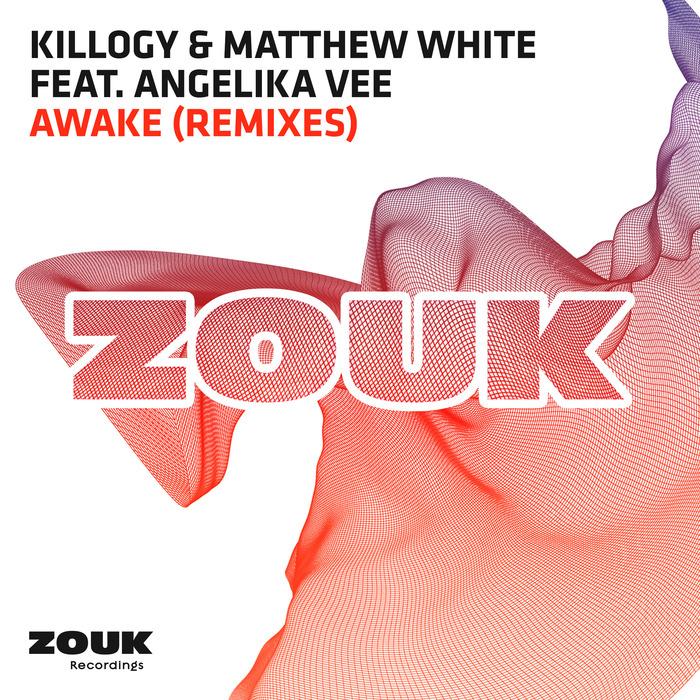 KILLOGY/MATTHEW WHITE feat ANGELIKA VEE - Awake (remixes)