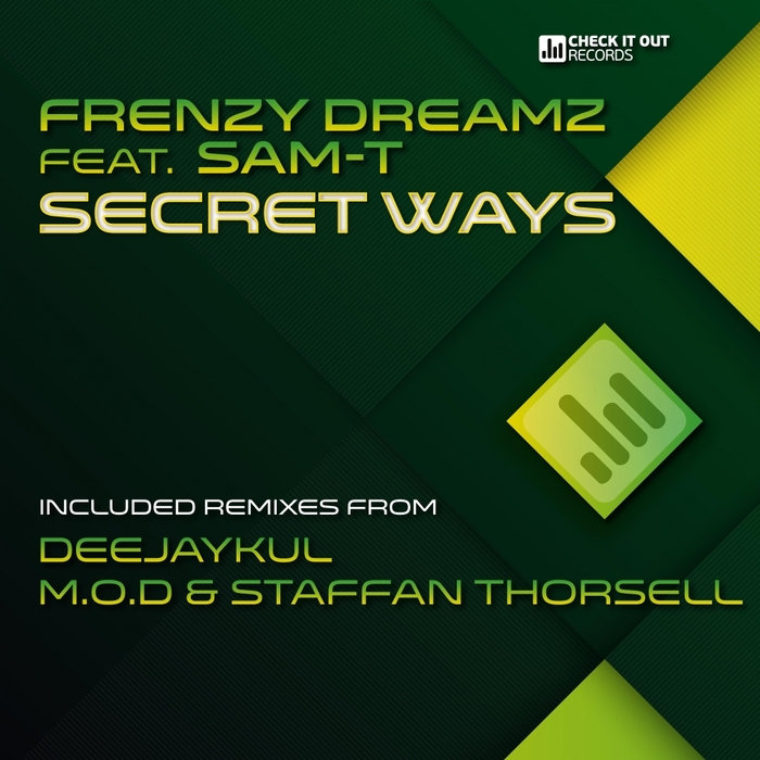 FRENZYDREAMZ feat SAM T - Secret Ways