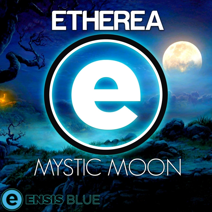 ETHEREA - Mystic Moon