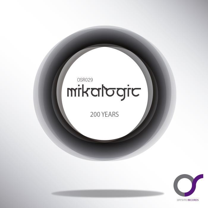 MIKALOGIC - 200 Years