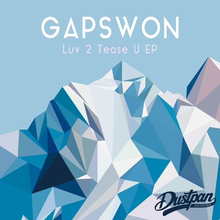 GAPSWON - Luv 2 Tease U