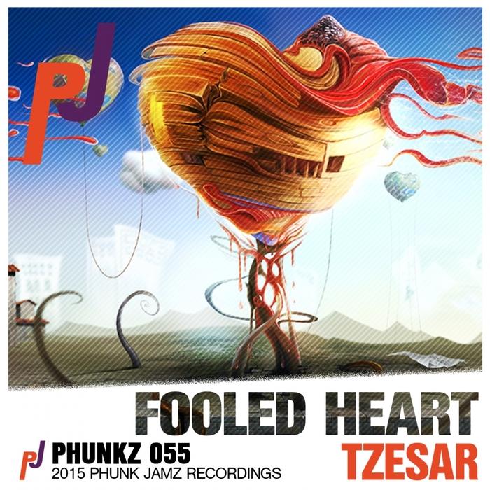 TZESAR - Fooled Heart