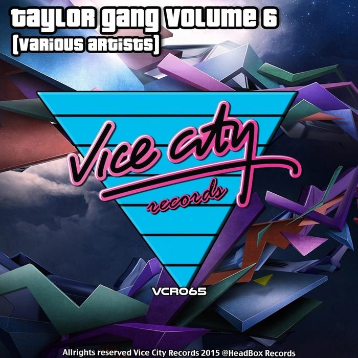 VARIOUS - Taylor Gang Vol 6