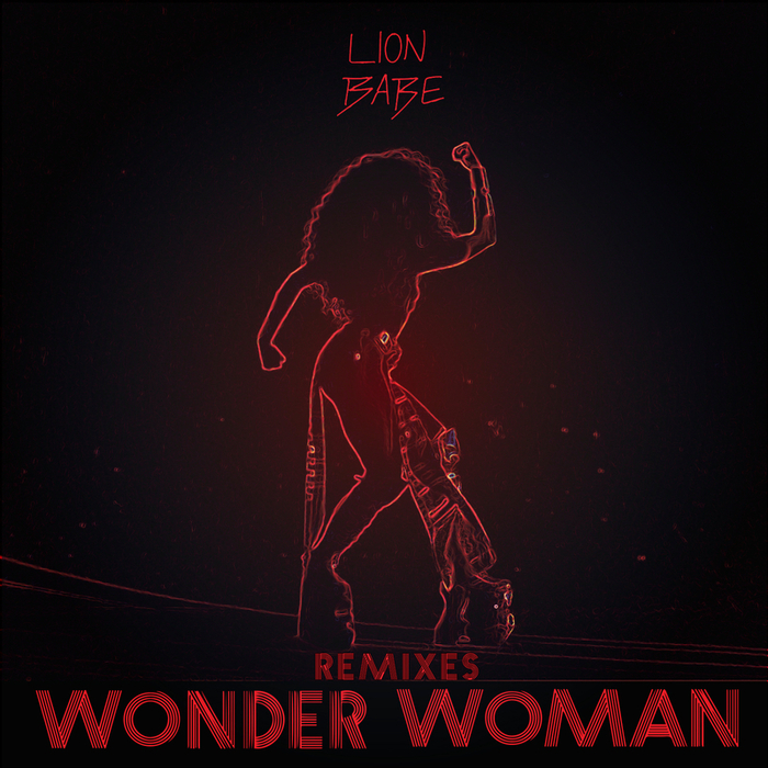 LION BABE - Wonder Woman (Remixes)