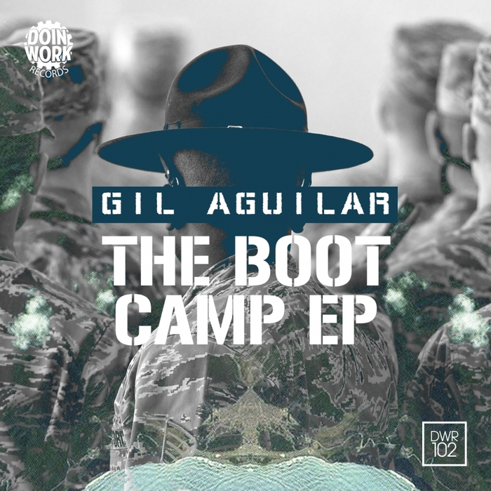 AGUILAR, Gil - The Boot Camp - EP