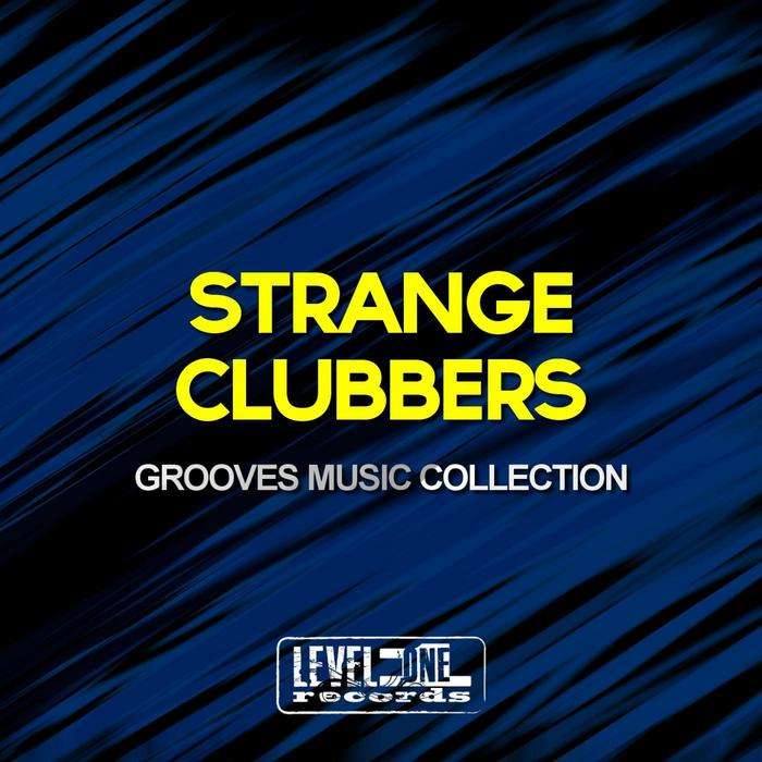 VARIOUS - Strange Clubbers Grooves Music Collection