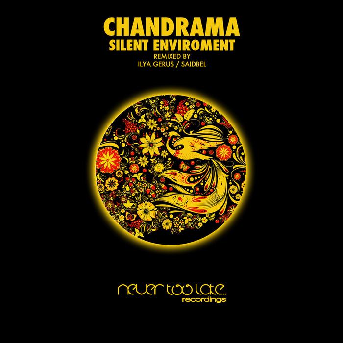 CHANDRAMA - Silent Enviroment
