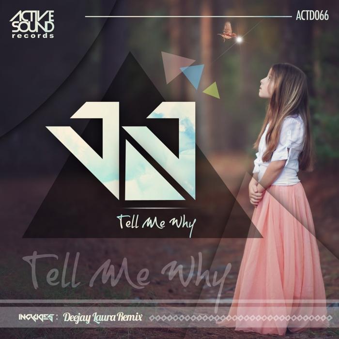 JJ - Tell My Why