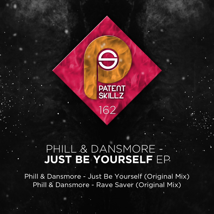 PHILL & DANSMORE - Just Be Yourself