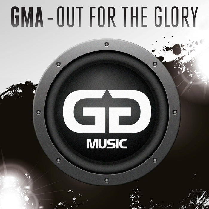 GMA - Out For The Glory