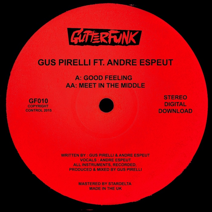 GUS PIRELLI feat ANDRE ESPEUT - Good Feeling