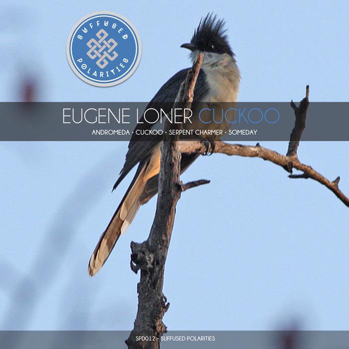 LONER, Eugene - Cuckoo