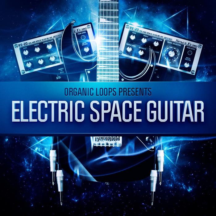ORGANIC LOOPS - Electric Space Guitar (Sample Pack WAV/APPLE)