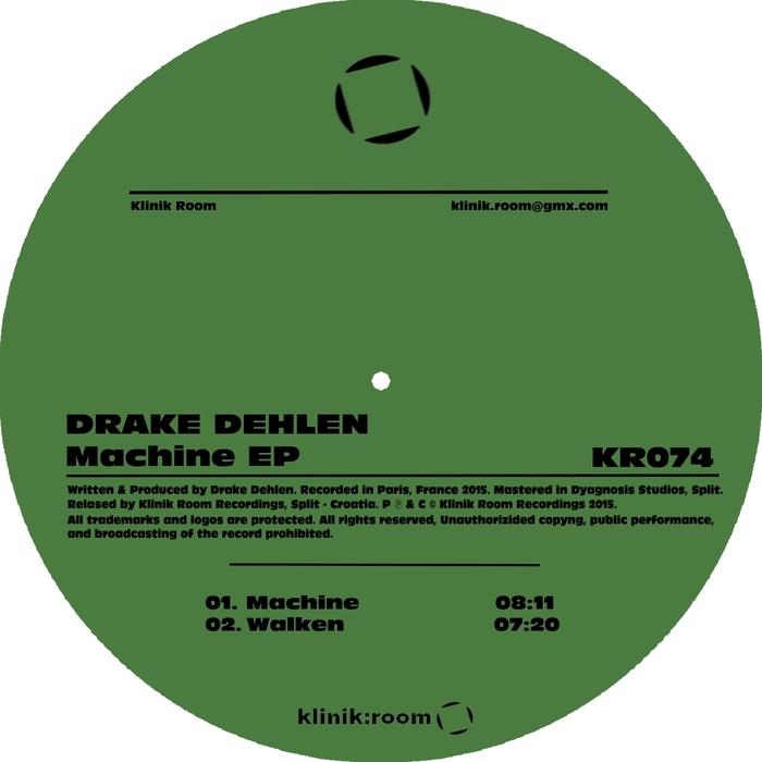 DEHLEN, Drake - Machine