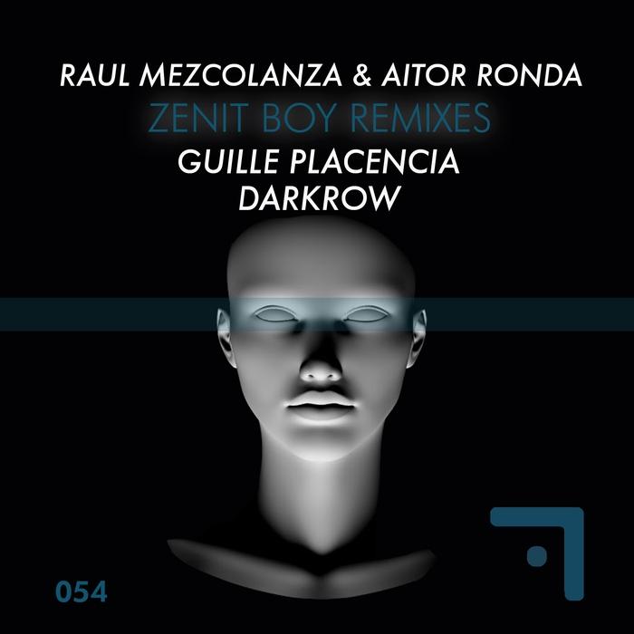 MEZCOLANZA, Raul/AITOR RONDA - Zenit Boy (remixes)