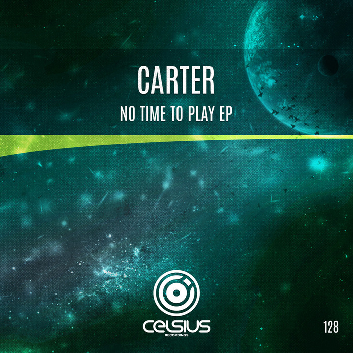 CARTER - No Time To Play EP