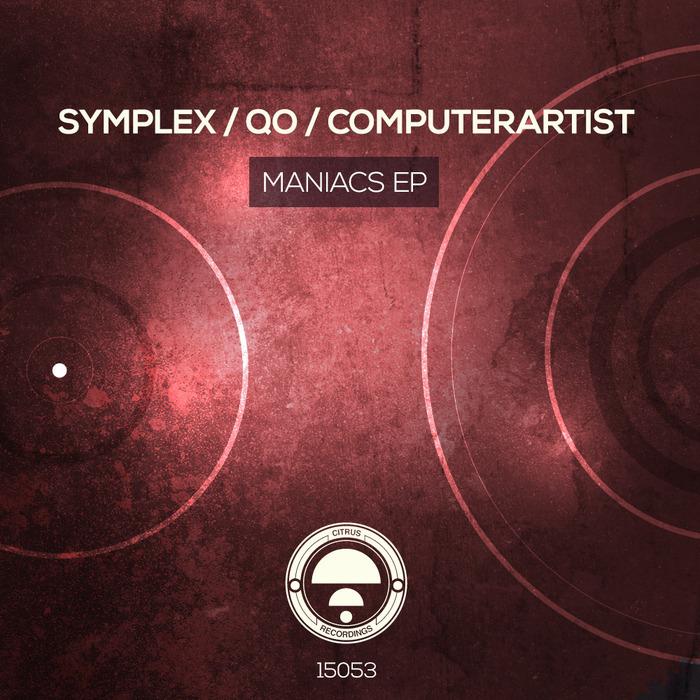 SYMPLEX/QO/COMPUTERARTIST - Maniacs EP
