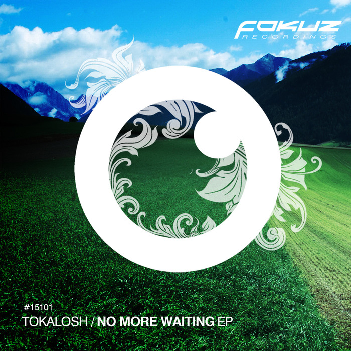 TOKALOSH - No More Waiting EP