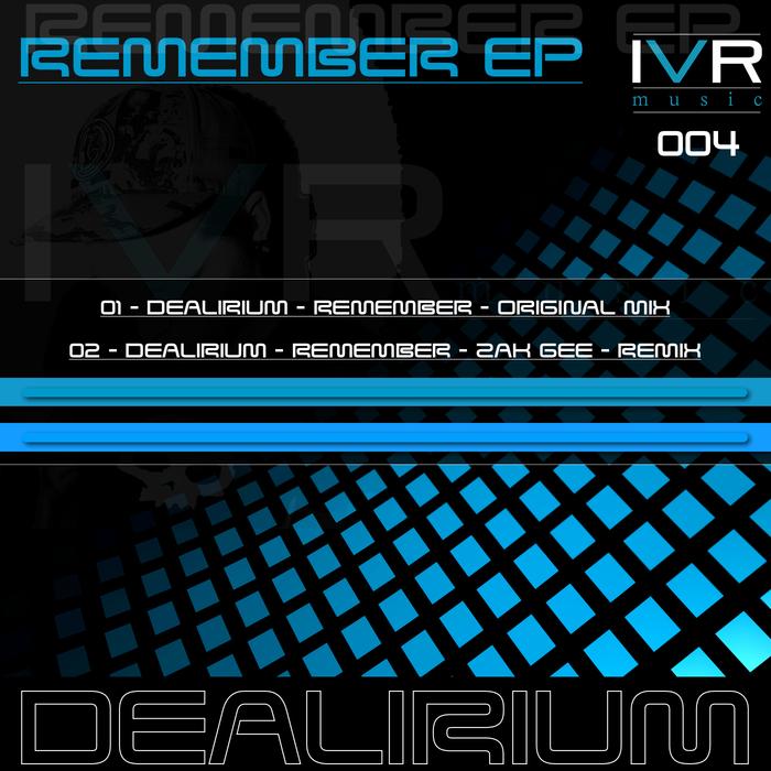 DEALIRIUM - Remember