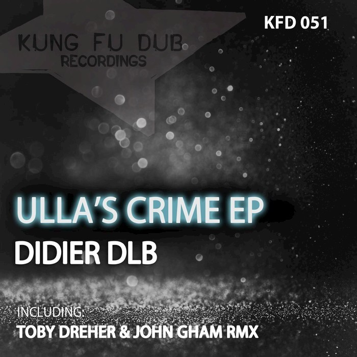 DIDIER DLB - UllaAss Crime EP