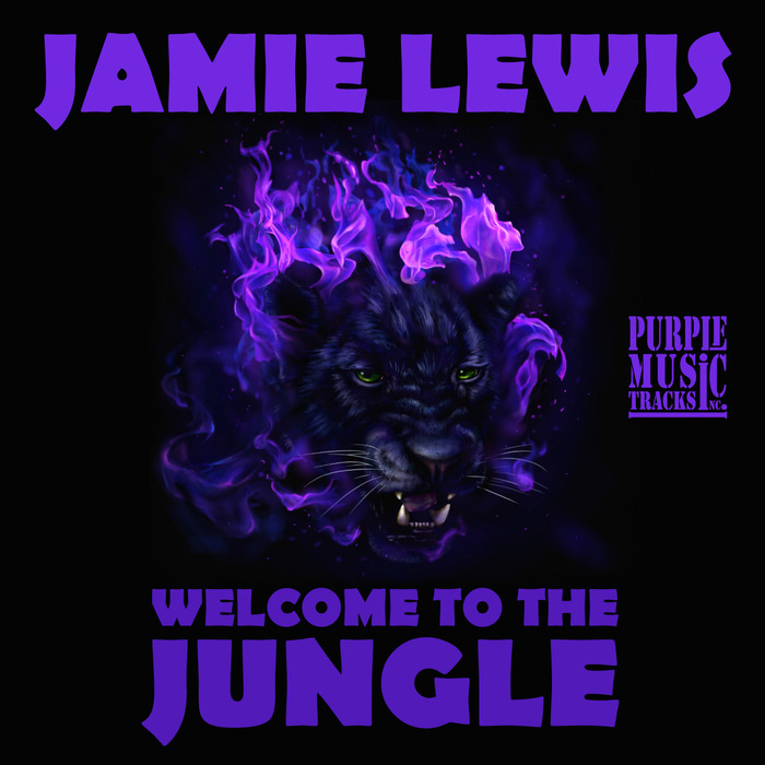 LEWIS, Jamie - Welcome To The Jungle