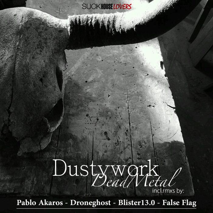 DUSTYWORK - Dead Metal