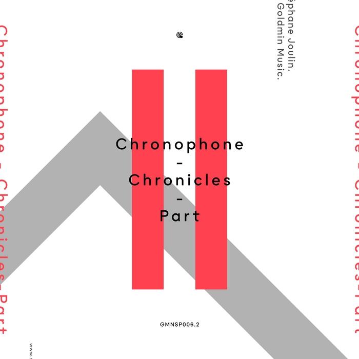 CHRONOPHONE - Chronicles Part 2
