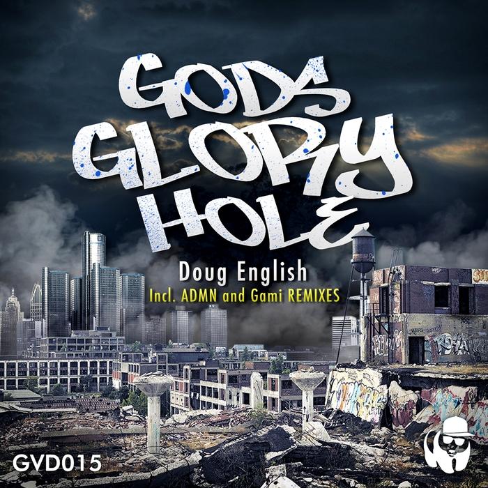 ENGLISH, Doug - Gods Glory Hole
