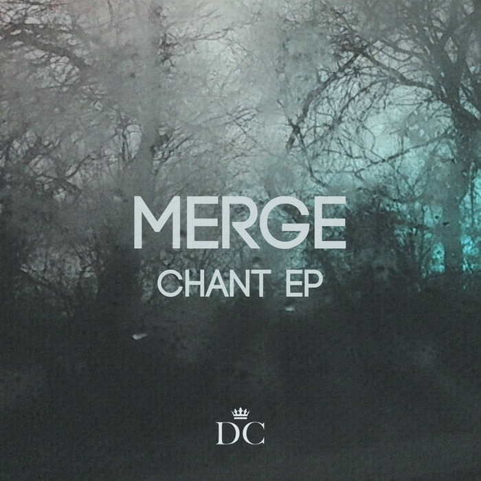 MERGE - Chant EP
