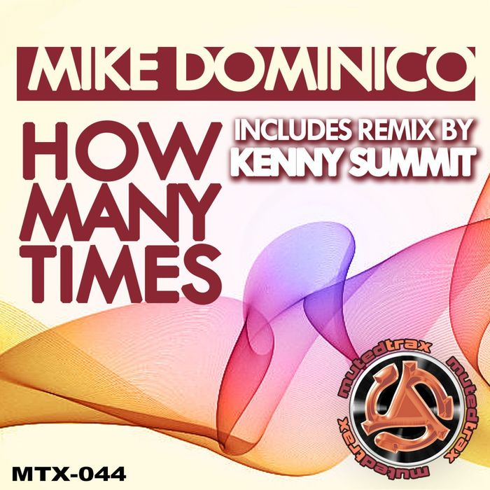 DOMINICO, Mike - How Many Times