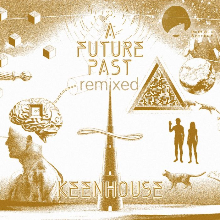 KEENHOUSE - A Future Past (remixed)