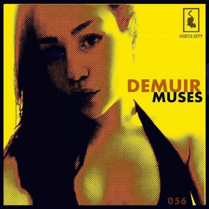 DEMUIR - Muses