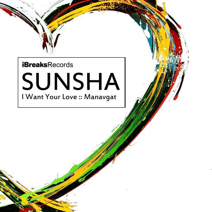 SUNSHA - I Want Your Love