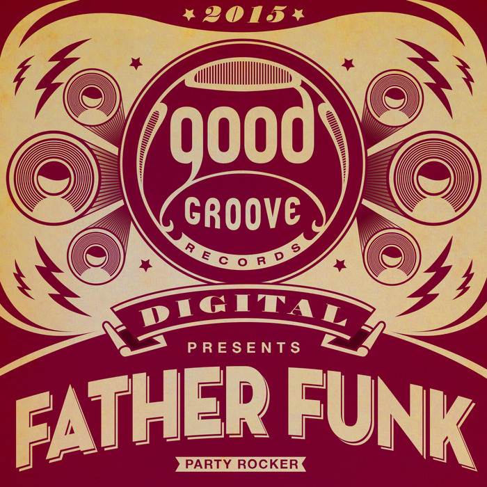 FATHER FUNK - Party Rocker EP