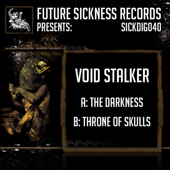 VOID STALKER - The Darkness/Throne Of Skulls