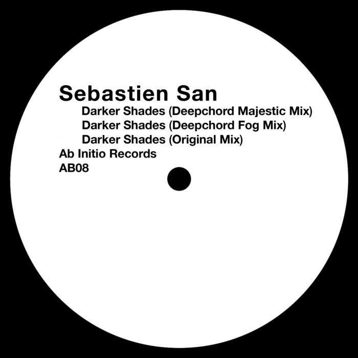 SAN, Sebastien - Darker Shades Deepchord Remixe