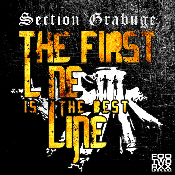 SECTION GRABUGE - The First Line Is The Best Line