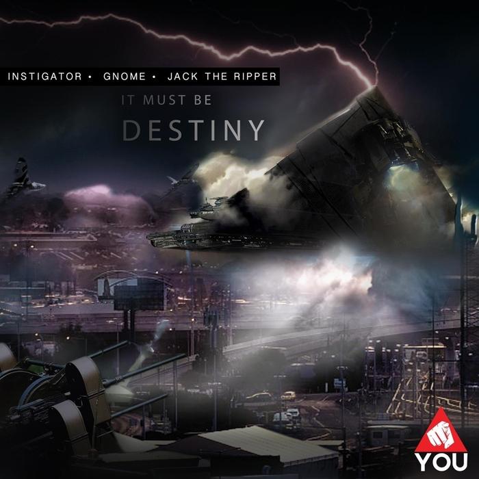 INSTIGATOR/GNOME - It Must Be Destiny