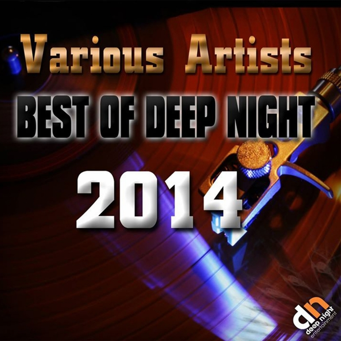 VARIOUS - Best Of Deep Night 2014