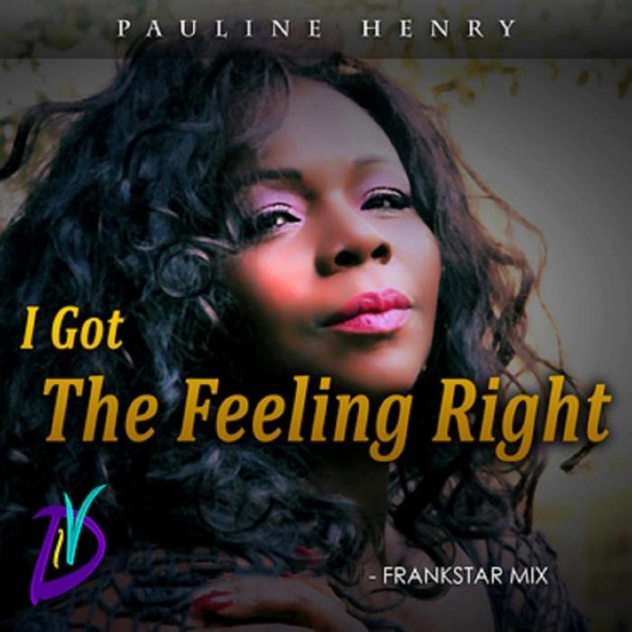 HENRY, Pauline - I Got The Feeling Right