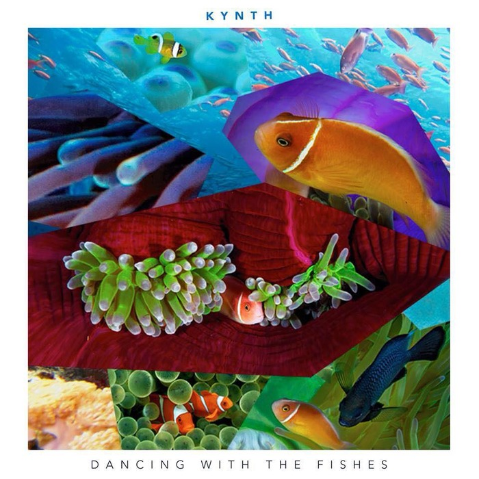 KYNTH - Dancing With The Fishes